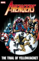 Avengers. The trial of Yellowjacket