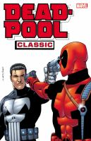 Deadpool classic. [Vol. 7]