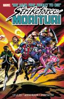 Strikeforce : Morituri 1