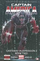 Captain America. Castaway in Dimension Z. Book two
