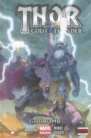 Thor : god of thunder. [Vol. 2], Godbomb