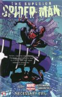 The superior Spider-Man. [Vol. 4], Necessary evil