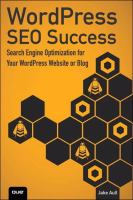 Wordpress Seo Success : Search Engine Optimization for Your Wordpress Website or Blog
