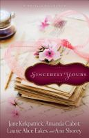 Sincerely Yours : a novella collection