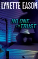 No one to trust : a novel