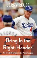 Bring in the right-hander! : my twenty-two years in the major leagues