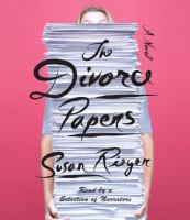 The divorce papers [a novel]