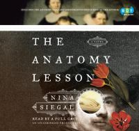 The anatomy lesson a novel