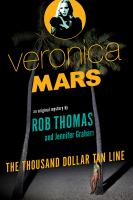 Veronica Mars. The Thousand-dollar tan line