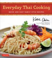 Everyday Thai cooking : quick & easy family style recipes