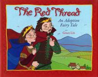 The red thread :  an adoption fairy tale
