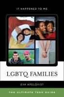 LGBTQ families : the ultimate teen guide