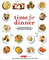 Time for dinner : startegies, inspiration and recipes for family meals every night of the week