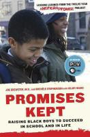 Promises kept : raising Black boys to succeed in school and in life