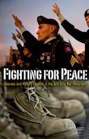 Fighting for peace : veterans and military families in the anti-Iraq War movement