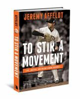 To stir a movement : life, justice, and Major League Baseball