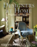 Designers at Home : Personal Reflections on Stylish Living