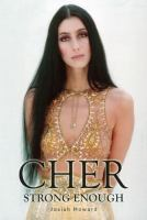 Cher : strong enough