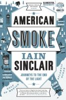 American smoke : journeys to the end of the light