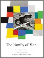 The Family of man : the 30th anniversary edition of the classic book of photography