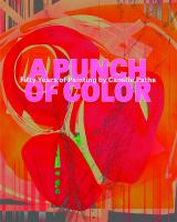A punch of color : fifty years of painting by Camille Patha