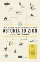 Astoria to Zion : 26 stories of risk and abandon from Ecotone's first decade