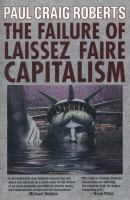 The failure of laissez faire capitalism and economic dissolution of the West : towards a new economics for a full world