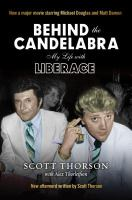 Behind the candelabra : my life with Liberace
