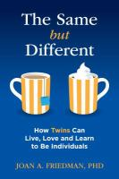 The same but different : how twins can live, love, and learn to be individuals