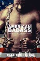 American badass : the true story of a modern day Spartan