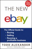 The New Ebay : The Official Guide to Buying, Selling, Running a Profitable Business