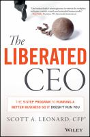 The liberated CEO : the 9-step program to running a better business so it doesn't run you