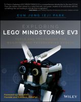 Exploring LEGO Mindstorms EV3 : tools and techniques for building and programming robots