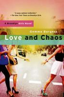 Love and chaos : a Brooklyn Girls novel
