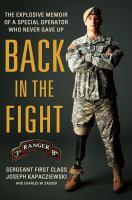Back in the fight : the explosive memoir of a special operator who never gave up