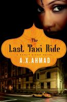 The last taxi ride : a Ranjit Singh novel