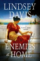 Enemies at Home : A Flavia Albia Mystery