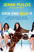 Grin and bear it : how to be happy no matter what reality throws your way
