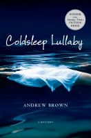 Coldsleep lullaby : a mystery