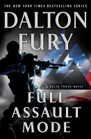Full assault mode : a Delta Force novel