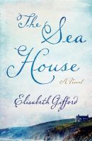 The sea house : a novel