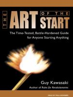 The art of the start the time-tested, battle-hardened guide for anyone starting anything