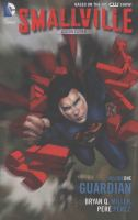 Smallville season eleven. [Volume one], Guardian