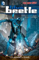 Blue Beetle. Volume 2, Blue diamond
