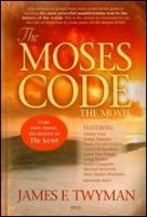 The Moses Code, the movie