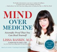 Mind over medicine [scientific proof that you can heal yourself]