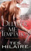 Deliver me from temptation