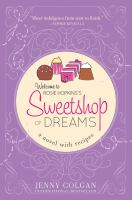 Sweetshop of dreams : a novel with recipes