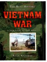 The real history of the Vietnam War : a new look at the past
