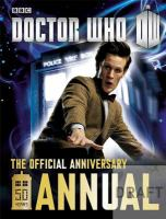 Doctor Who : the official 50th anniversary annual